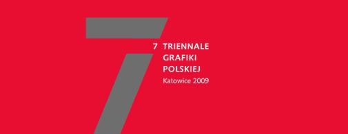 7 Triennale Grafiki Polskiej w Katowicach