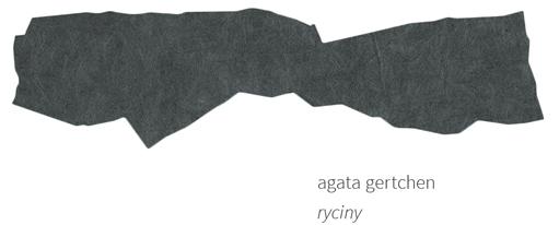 Agata Gertchen RYCINY