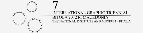 7th International Triennial of Graphic Art - Bitola 2012
