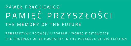 Paweł Frąckiewicz PAMIĘĆ PRZYSZŁOŚCI