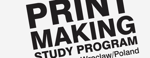 Print Making Study Program in Wrocław