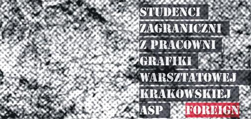 Studenci zagraniczni z pracowni grafiki warsztatowej krakowskiej ASP